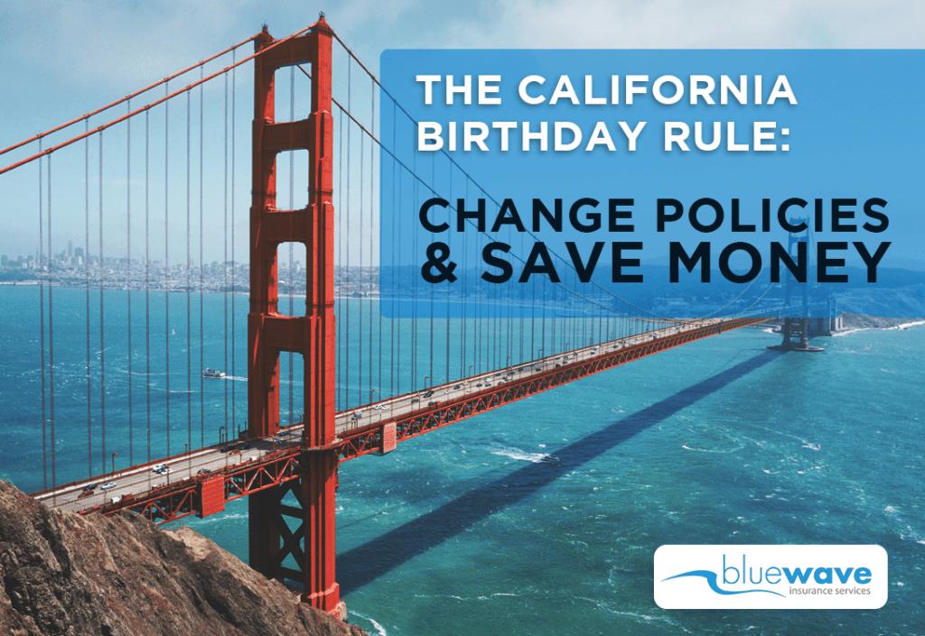 CA Birthday Rule