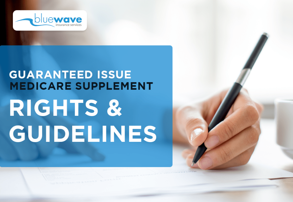 Medicare Guaranteed Issue Rights and Guidelines