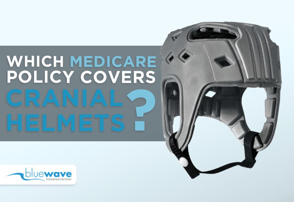 medicare policy cranial helmets