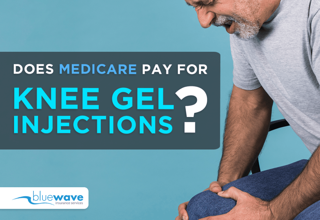 Does Medicare Pay for Knee Gel Injections