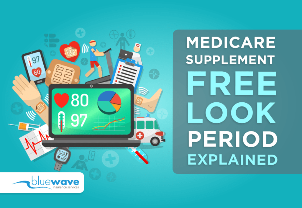medicare supplement free look period