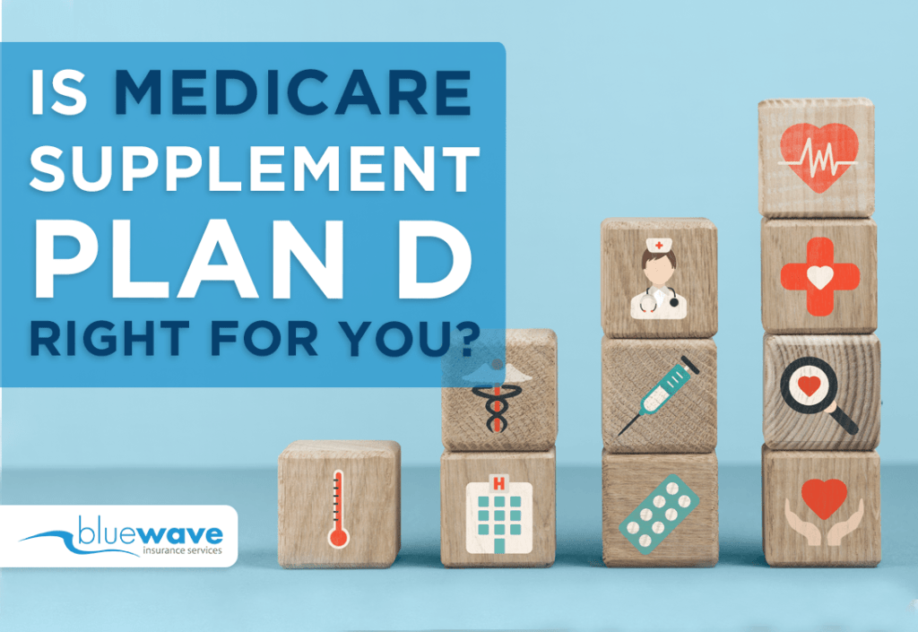 Medicare Supplement (Medigap) Plan D