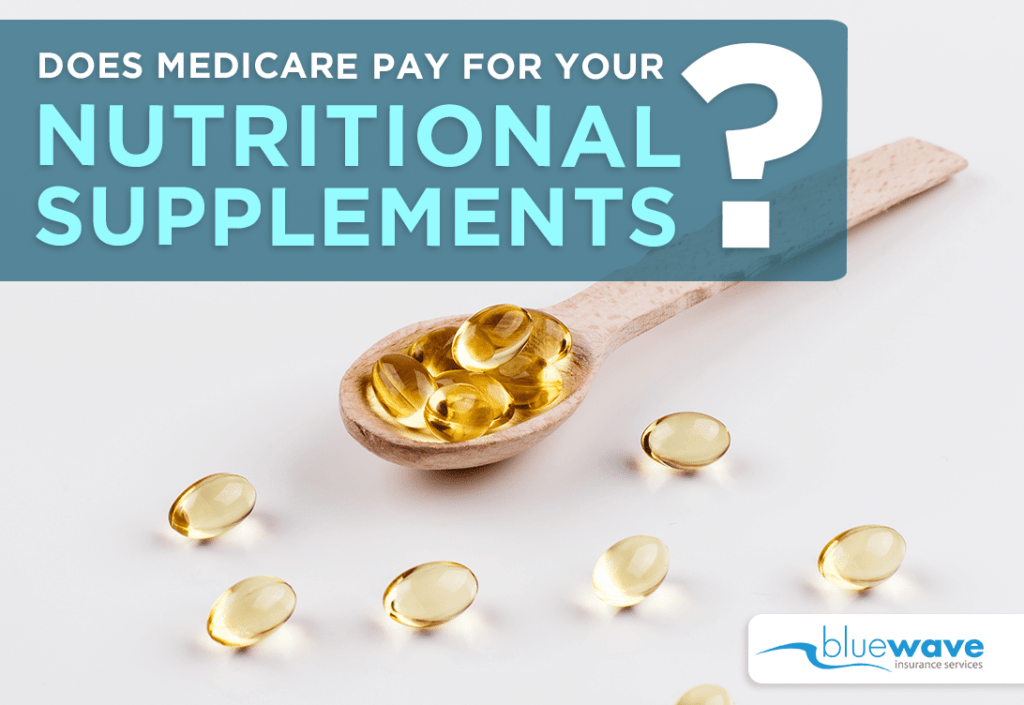 Medicare nutritional supplements