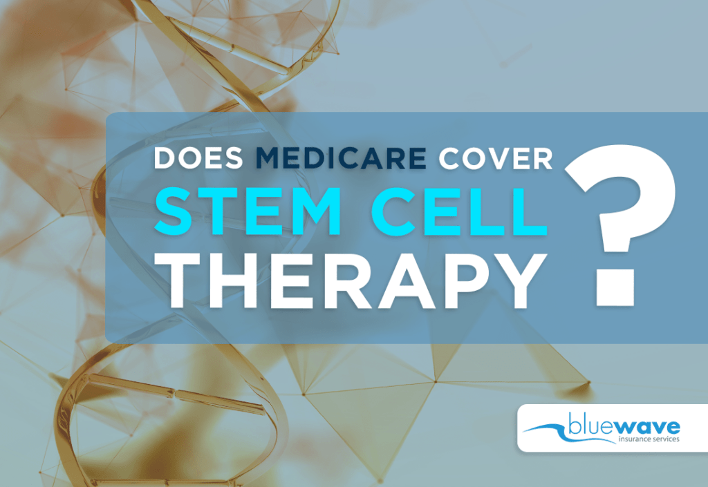 Does Medicare Cover Stem Cell Therapy