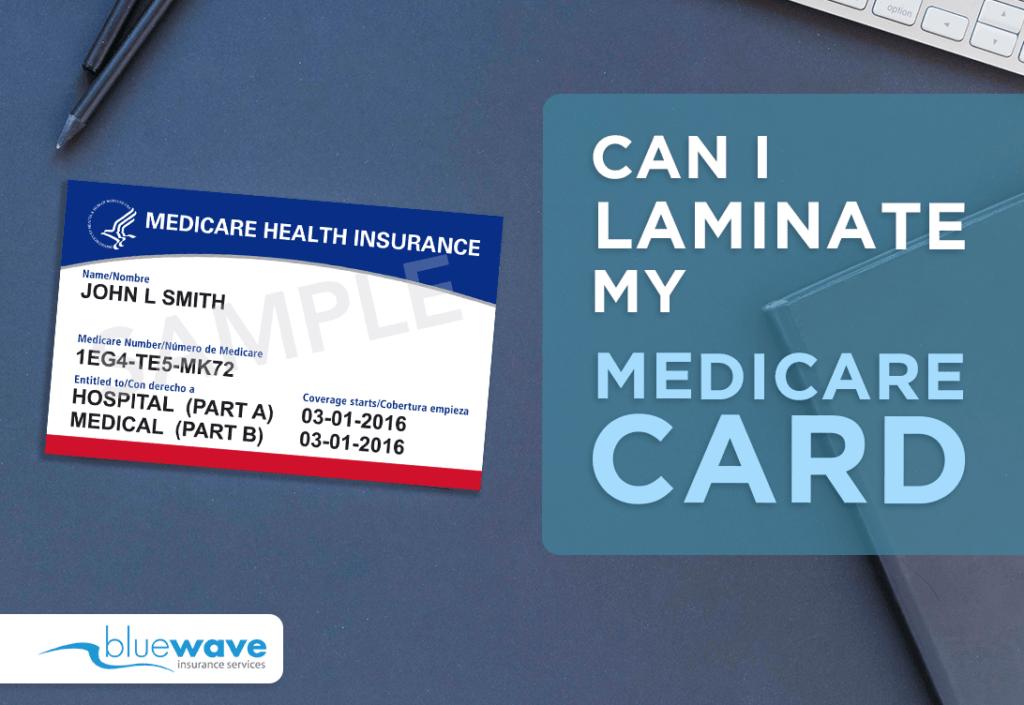 can i laminate my medicare card?