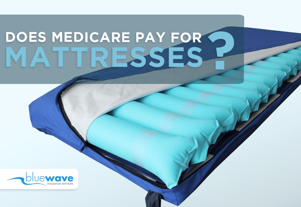 Does Medicare Pay for Mattresses?