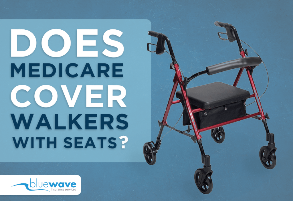 Does Medicare Cover Walkers With Seats