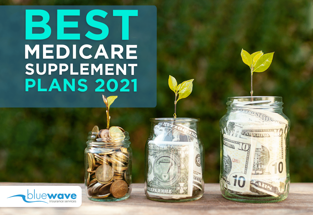 Best Medigap Plans 2021 Top 12 Medicare Supplement Companies in 2021: Complete Review