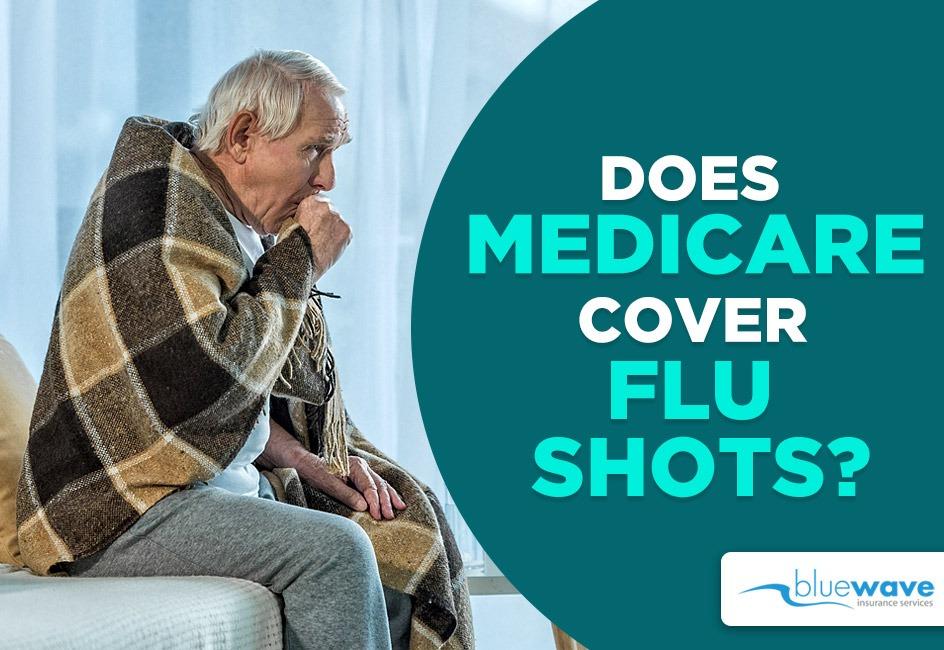 does medicare cover flu shots?