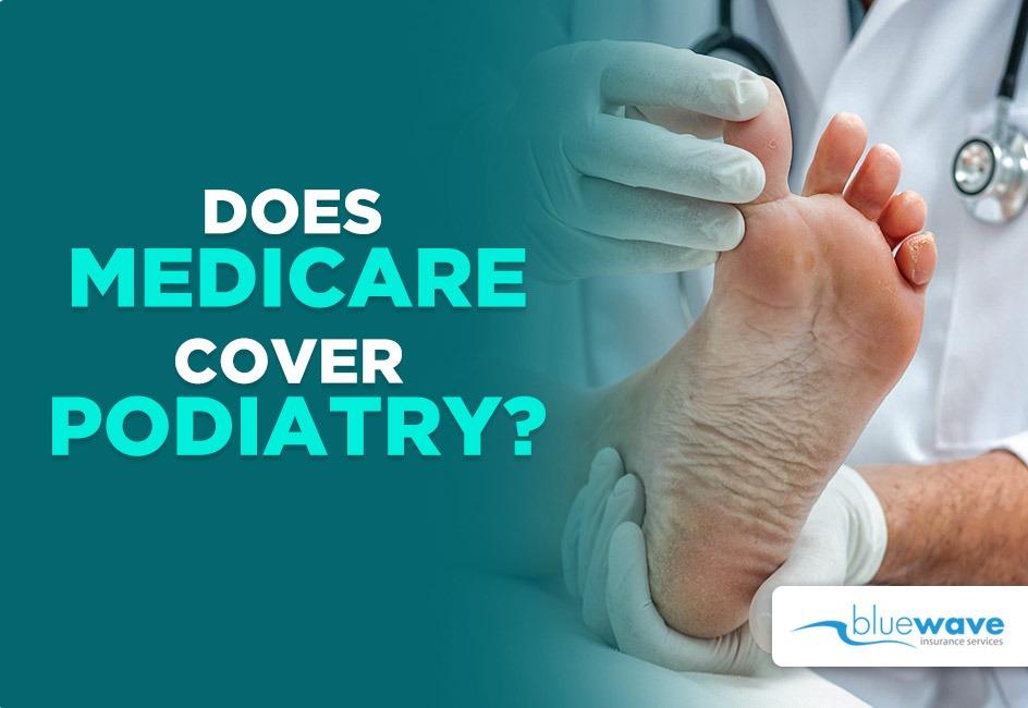 Medicare cover podiatry