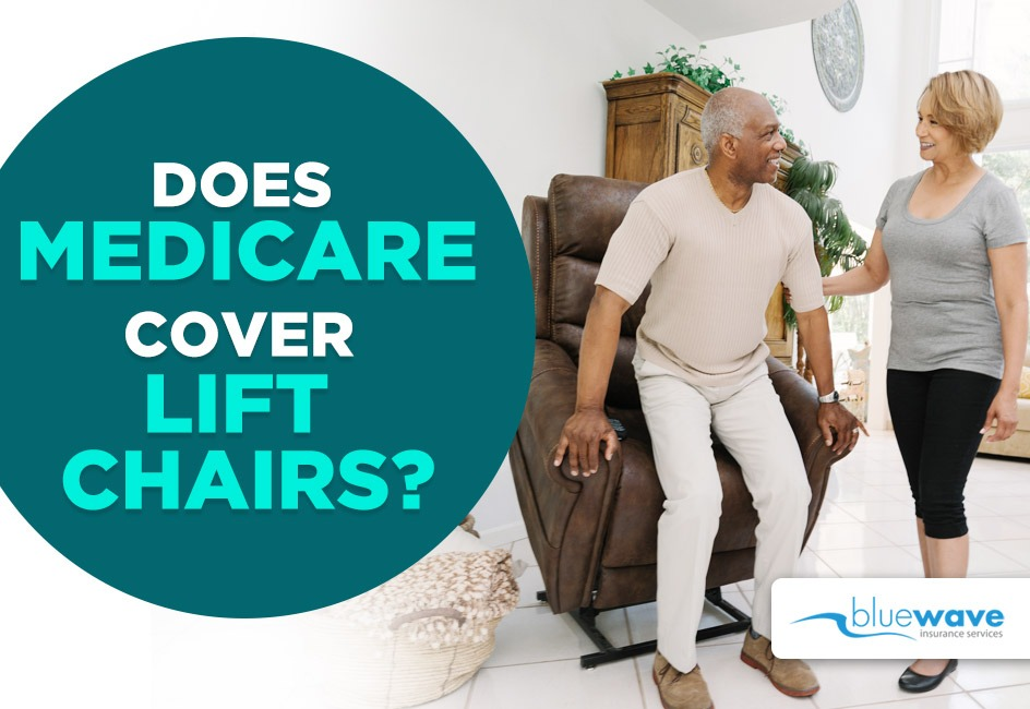Medicare and lift chairs
